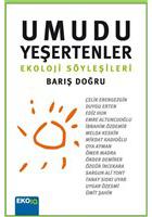 sürdürülebilirlik kitapları - umudu yeşertenler ekoloji söyleşileri barış doğru