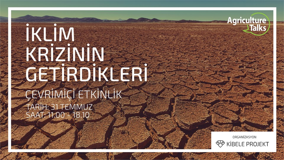 Agriculture Talks: İklim Krizinin Getirdikleri