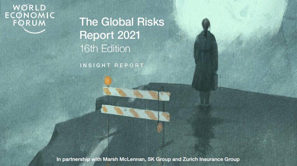 Küresel Riskler Raporu 2021: Çevre hala en büyük ekonomik risk!