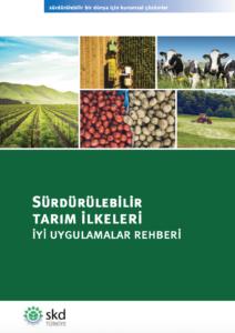 Sürdürülebilir tarım ilkeleri ve iyi uygulamalar rehberi